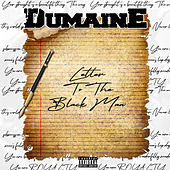 Letter to the Black Man by Dumaine