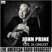 Live in Concert (Live) by John Prine