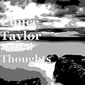 Jailed Thoughts de Chucc Taylor