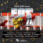 KraiGGi BaDArT presents: FaTShot Riddim by Various Artists