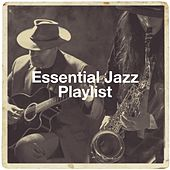 Essential Jazz Playlist de Jazz Piano Essentials, Relaxing Jazz Music, Chillout Jazz