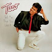 Tell Me That You Like It de Taco
