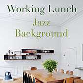 Working Lunch Jazz Background von Various Artists