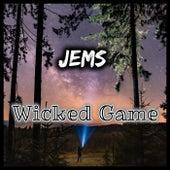 Wicked Game de Jems