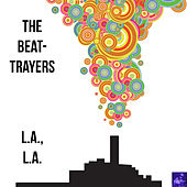 L.A., L.A. de The Beat-Trayers