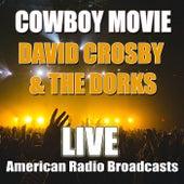 Cowboy Movie (Live) de David Crosby
