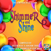Shimmer And Shine (From