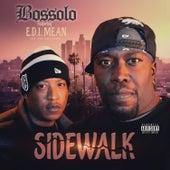 Sidewalk (feat. E.D.I. Mean) de Bossolo