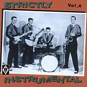 Strictly Instrumental, Vol. 4 by Various Artists