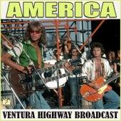 Ventura Highway Broadcast (Live) by America