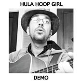 Hula Hoop Girl (Demo) by Kev Rowe