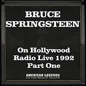 On Hollywood Radio Live 1992 Part One (Live) de Bruce Springsteen