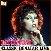 Classic Benatar Live (Live) de Pat Benatar