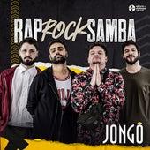 Rap Rock Samba (Ao Vivo) de Jongô