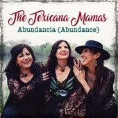 Abundancia by The Texicana Mamas
