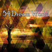 54 Dream World by Spa Relaxation