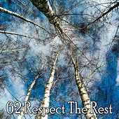 62 Respect the Rest by S.P.A