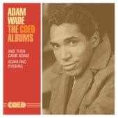 The Coed Albums: And Then Came Adam / Adam and Evening de Adam Wade