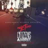 Citizens Arrest by Mr. Jet Black