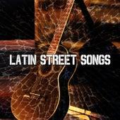 Latin Street Songs by Instrumental