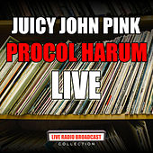 Juicy John Pink (Live) de Procol Harum