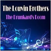The Drunkard's Doom de The Louvin Brothers