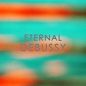 Eternal: Debussy by Claude Debussy