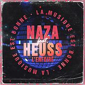 La musique est bonne de Naza