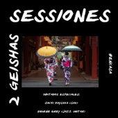 Dos Geishas #Encasa de Sessiones Reggae