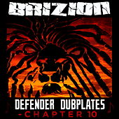 Defender Dubplates Chapter 10 von Brizion
