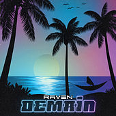 Demain by Raven