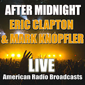 After Midnight (Live) von Eric Clapton