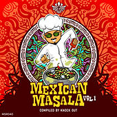 Mexican Masala, Vol. 1 Compiled by Knock Out by Various Artists