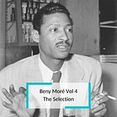 Beny Moré Vol 4 - The Selection de Beny Moré y Su Banda Gigante