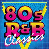 80s R&B Classics de Various Artists