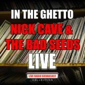 In The Ghetto (Live) de Nick Cave