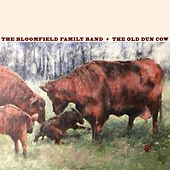 The Old Dun Cow by The Bloomfield Family Band