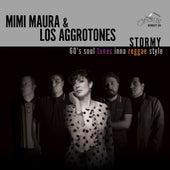 Stormy, 60's Soul Tunes Inna Reggae Style by Mimi Maura