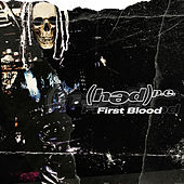 First Blood by (hed) pe