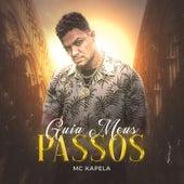 Guia Meus Passos by MC Kapela