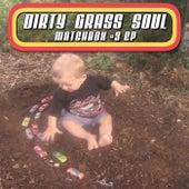 Matchbox #3 - EP von Dirty Grass Soul