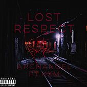 LOST RESPECT by Archangel