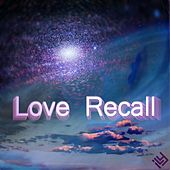 Love Recall by Ily