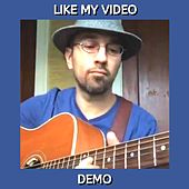 Like My Video (Demo) by Kev Rowe