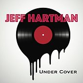 Under Cover by Jeff Hartman