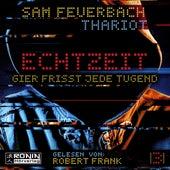 Gier frisst jede Tugend - Echtzeit, Band 3 (ungekürzt) by Sam Feuerbach