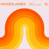 Hayden James Presents Waves of Gold (DJ Mix) by Hayden James