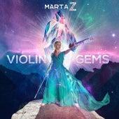 Violin Gems von Marta Z