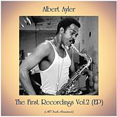 The First Recordings Vol.2 (EP) (All Tracks Remastered) by Albert Ayler