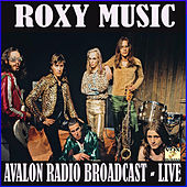 Avalon Radio Broadcast (Live) by Roxy Music